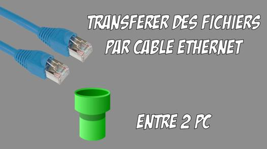 connecter 2 pc en ethernet