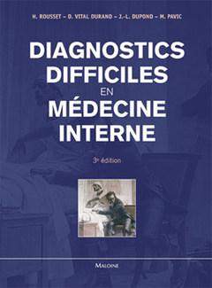 diagnostic difficile medecine interne